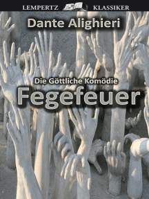 """Die Göttliche Komödie - Zweiter Teil: Fegefeuer: Original-Materialien zu """"Inferno"""" von Dan Brown"""