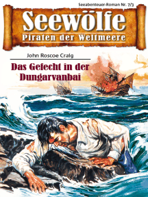 Seewölfe - Piraten der Weltmeere 7/III: Das Gefecht in der Dungarvanbai