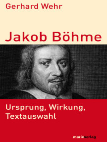 Jakob Böhme: Ursprung, Wirkung, Textauswahl