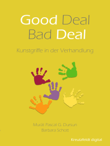 Good Deal - Bad Deal: Kunstgriffe in der Verhandlung