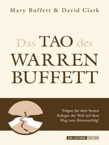 Das Tao des Warren Buffett: Lassen Sie sich von den Weisheiten der Börsenlegende leiten