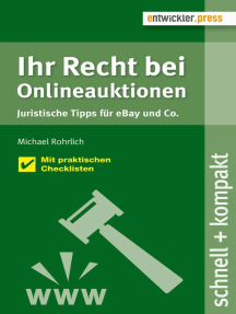 Ihr Recht bei Onlineauktionen. Juristische Tipps für eBay und Co.