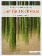 Tief im Hochwald