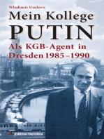 Mein Kollege Putin