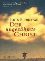 Der ungezähmte Christ