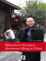 Welcome to Presence - Abenteuer Alltag in China