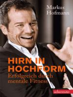 Hirn in Hochform