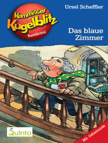 Kommissar Kugelblitz 06. Das blaue Zimmer: Kommissar Kugelblitz Ratekrimis