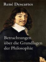 Betrachtungen über die Grundlagen der Philosophie