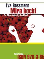 Mira kocht