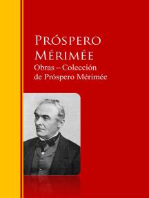 Obras ─ Colección de Próspero Mérimée: Biblioteca de Grandes Escritores