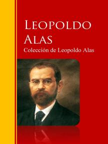 """Colección de Leopoldo Alas """"Clarín"""""""