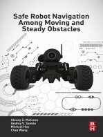 Safe Robot Navigation Among Moving and Steady Obstacles