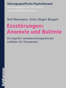 Essstörungen: Anorexie und Bulimie: Ein kognitiv-verhaltenstherapeutischer Leitfaden für Therapeuten