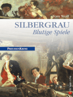 Silbergrau - Blutige Spiele