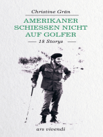 Amerikaner schießen nicht auf Golfer (eBook)