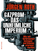 Gazprom-Das unheimliche Imperium