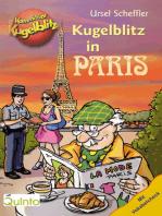 Kommissar Kugelblitz - Kugelblitz in Paris