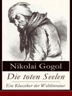 Die toten Seelen - Ein Klassiker der Weltliteratur