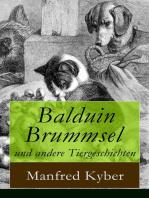 Balduin Brummsel und andere Tiergeschichten