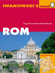 Rom - Reiseführer von Iwanowski: Individualreiseführer