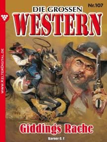 Die großen Western 107: Giddings Rache