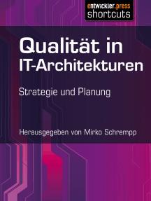 Qualität in IT-Architekturen: Strategie und Planung
