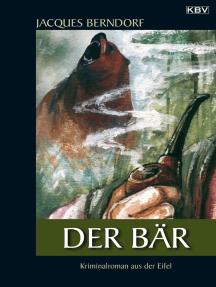 Der Bär: Ein Siggi-Baumeister-Krimi