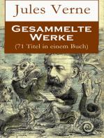 Gesammelte Werke (71 Titel in einem Buch)