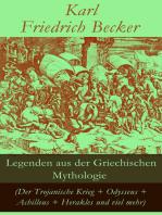 Legenden aus der Griechischen Mythologie (Der Trojanische Krieg + Odysseus + Achilleus + Herakles und viel mehr)