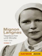 Tagebücher und Briefe 1938-1949