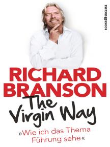 The Virgin Way: Wie ich das Thema Führung sehe
