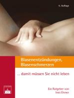 Blasenentzündungen, Blasenschmerzen