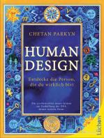 Human Design: Entdecke die Person, die du wirklich bist