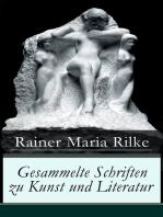 Gesammelte Schriften zu Kunst und Literatur