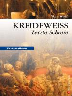 Kreideweifl - Letzte Schreie