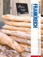 Fettnäpfchenführer Frankreich - C'est la vie - aber wie?