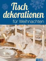 Tischdekorationen für Weihnachten