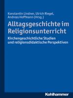 Alltagsgeschichte im Religionsunterricht