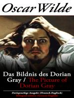 Das Bildnis des Dorian Gray / The Picture of Dorian Gray - Zweisprachige Ausgabe (Deutsch-Englisch) / Bilingual edition (German-English)
