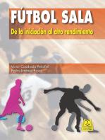 Fútbol sala: De la iniciación al alto rendimiento