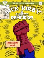Jack Kirby. El cuarto demiurgo