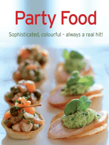 Party Food: Our 100 top recipes presented in one cookbook