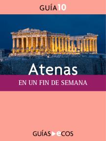 Atenas. En un fin de semana