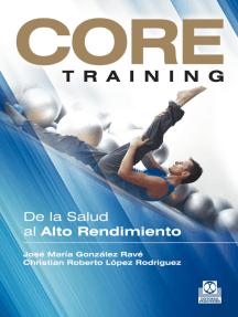 Core Training: De la salud al alto rendimiento