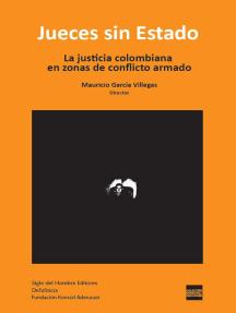 Jueces sin Estado: La justicia colombiana en zonas de conflicto armado