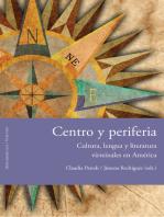 Centro y periferia: Cultura, lengua y literatura virreinales en América