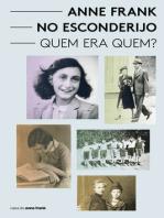 Anne Frank no esconderijo - Quem era Quem?