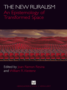 The New Ruralism: An Epistemology of Transformed Space