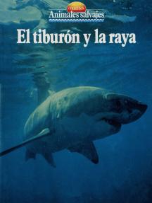 El tiburón y la raya